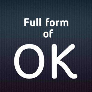 Full form of ok In hindi